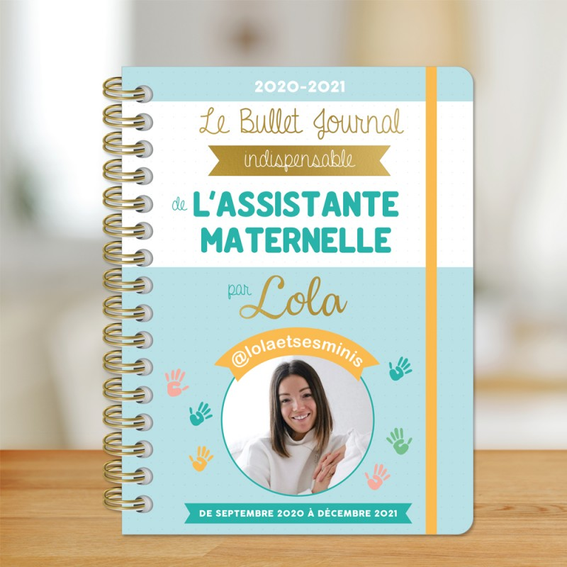 The essential Bullet Journal of the Childminder by Lola and her minis 2020-2021
