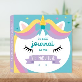 The little diary of my fabulous life (special unicorn)