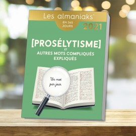 Almaniak Proselytism and other complicated words explained 2021