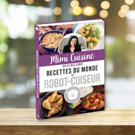 Mimi Cuisine - her 52 best foreign recipes in a robot cooker