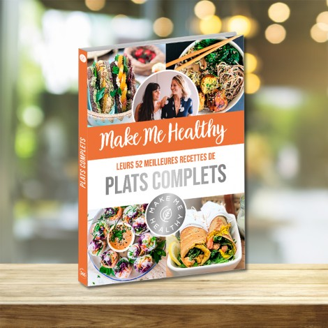Make Me Healthy - Their 52 Best Complete Meal Recipes